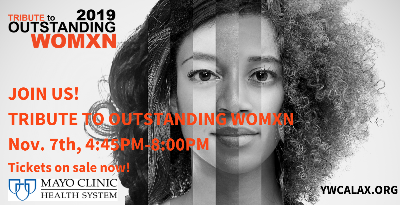 Tribute to Outstanding Womxn @ La Crosse Center - South Hall B | La Crosse | Wisconsin | United States